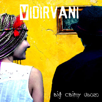 The official release of debut album from Vidirvani